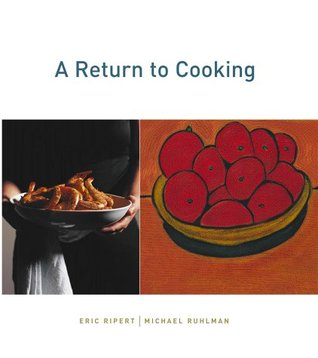 A Return to Cooking by Eric Ripert
