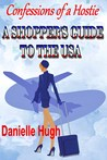 Confessions of a Hostie: A Shopper's Guide to the USA