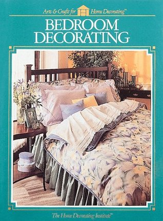 Bedroom Decorating by Home Decorating Institute