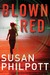 Blown Red (Signy Shepherd, #1)