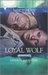 Loyal Wolf (Alpha Force, #6)