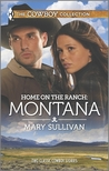 Home on the Ranch: Montana: A Cowboy's Plan & This Cowboy's Son