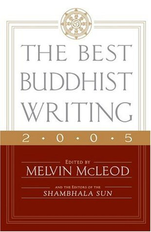 The Best Buddhist Writing 2005 by Melvin McLeod