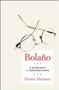 Bolaño: A Biography in Conversations