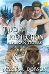 Two for Protection (Alaskan Tigers #7)