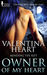 Owner of My Heart (Mending the Rift, #2)