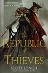 The Republic of Thieves (Gentleman Bastard, #3)