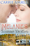 Melanie's Summer Vacation