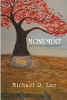Monument: And Other Poems, Songs, and Myths