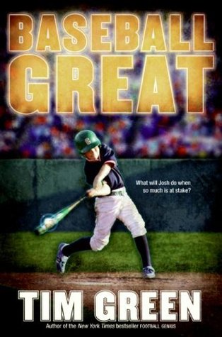Baseball Great by Tim Green