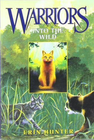 Into the Wild by Erin Hunter