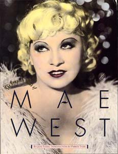 The Complete Films Of Mae West by Jon Tuska