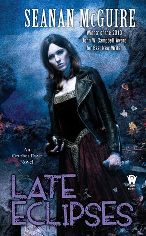 Late Eclipses by Seanan McGuire