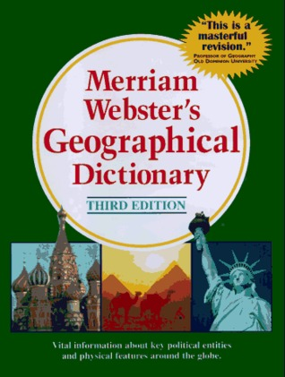 Merriam-Webster's Geographical Dictionary by Merriam-Webster