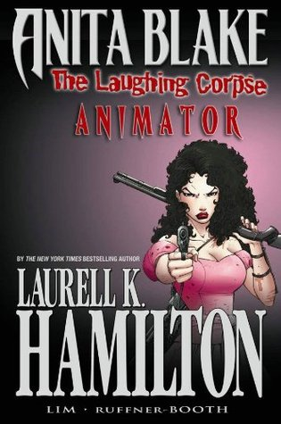 Anita Blake, Vampire Hunter by Laurell K. Hamilton
