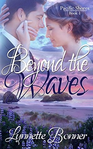 Beyond the Waves (Pacific Shores #1)