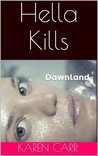 Hella Kills  (Dawnland Book #2)