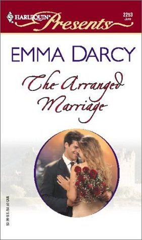 The Arranged Marriage by Emma Darcy