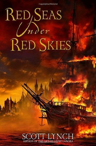 Red Seas Under Red Skies (Gentleman Bastard #2)