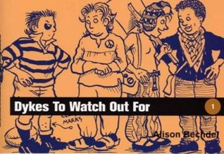 Dykes to Watch Out For by Alison Bechdel