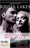 The Arrangement: Miss Black (Kindle Worlds Novella)
