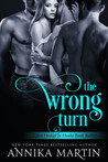 The Wrong Turn by Annika Martin