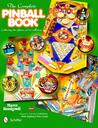 The Complete Pinball Book: Collecting the Game & Its History: Revised and Expanded 3rd Edition