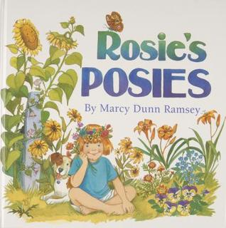 Rosie's Posies [With Seed Packets]