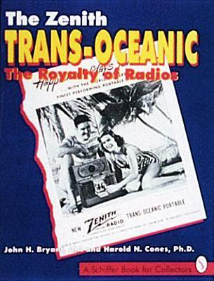 The Zenith*r Trans-Oceanic: The Royalty of Radios