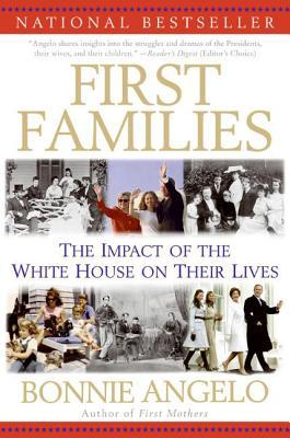First Families by Bonnie Angelo