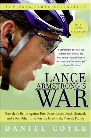 Lance Armstrong's War by Daniel Coyle