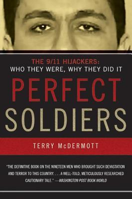 Perfect Soldiers by Terry McDermott