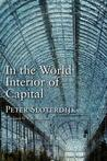 In the World Interior of Capital: For a Philosophical Theory of Globalization