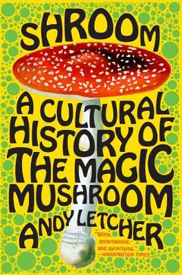 Shroom by Andy Letcher