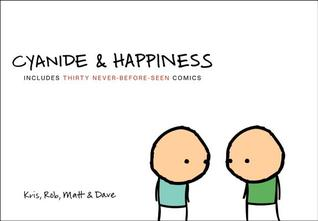 Cyanide and Happiness by Kris Wilson