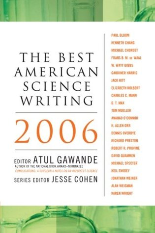 The Best American Science Writing 2006 by Atul Gawande