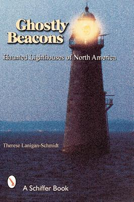 Ghostly Beacons by Therese Lanigan-schmidt