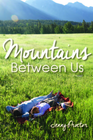Download online Mountains Between Us PDF by Jenny Proctor