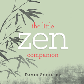 The Little Zen Companion by David Schiller