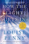 How the Light Gets In (Chief Inspector Armand Gamache, #9)