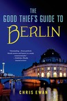 The Good Thief's Guide to Berlin (Good Thief's Guide, #5)