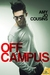 Off Campus (Bend or Break #1)