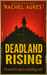 Deadland Rising by Rachel Aukes