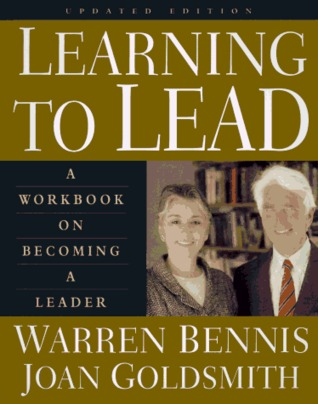 Learning To Lead: A Workbook On Becoming A Leader, Updated Edition