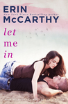 Let Me In (Blurred Lines, #3)