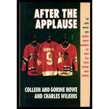 After the Applause by Gordie Howe
