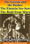 The Gostak and the Doshes, The Einstein See-Saw And The Raid from Mars