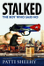 Stalked: The Boy Who Said No: A True-Life Novel