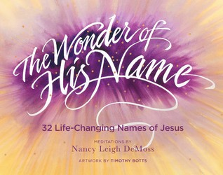 The Wonder of His Name by Nancy Leigh DeMoss