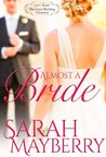 Almost A Bride (The Great Wedding Giveaway, #3)